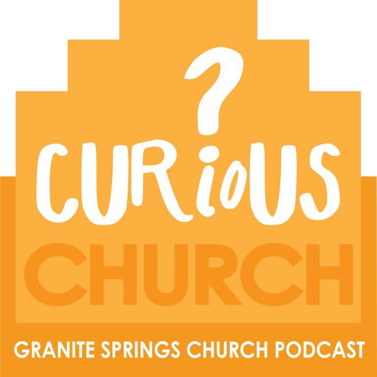 Curious Church Podcast